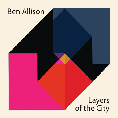 REVIEW: Ben Allison - Layers of the City