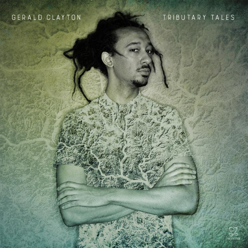 REVIEW: Gerald Clayton - Tributary Tales