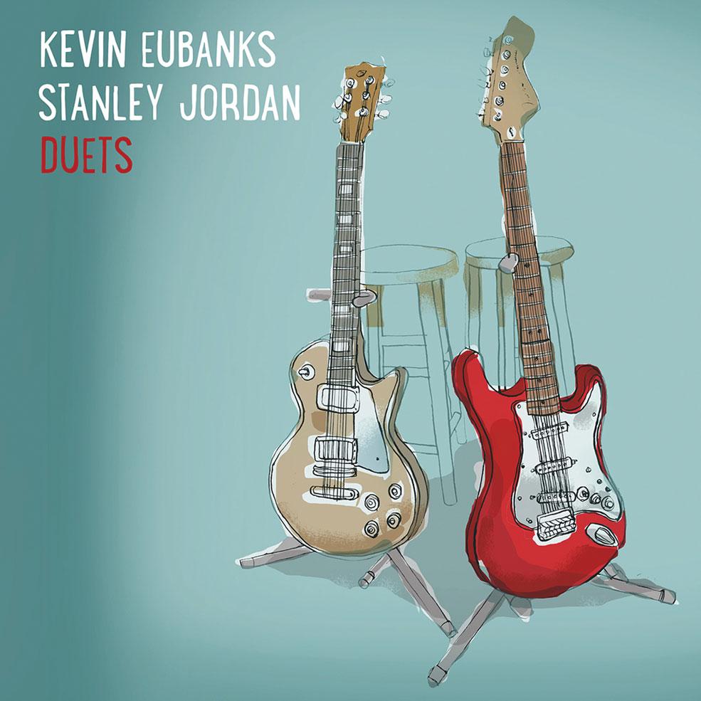 Kevin-Eubanks-Stanley-Jordan-Duets