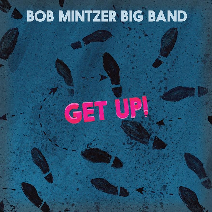 Bob-Mintzer-Get-Up
