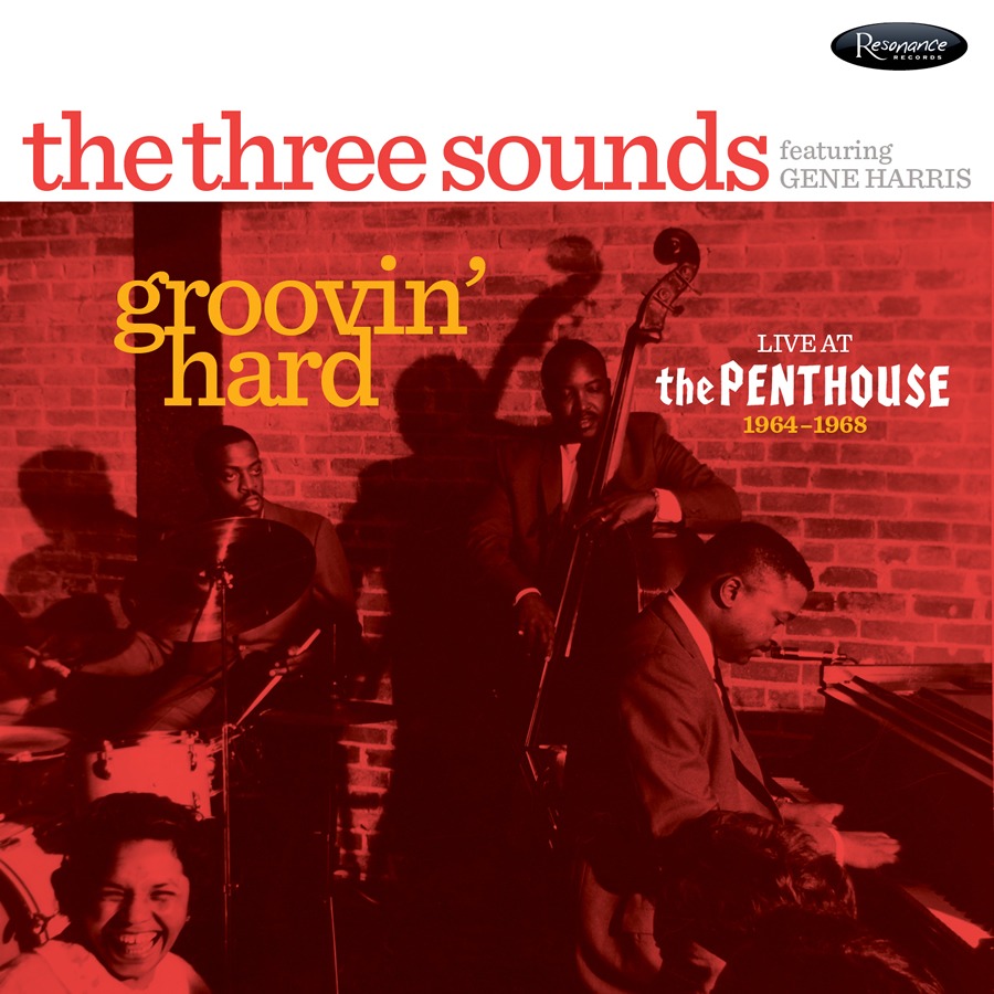 The Three Sounds, featuring Gene Harris Groovin' Hard: Live at the Penthouse 1964-1968