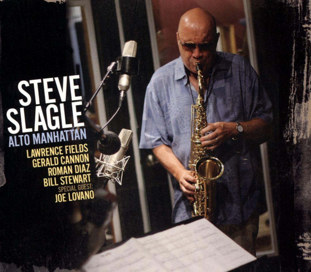REVIEW: Steve Slagle - Alto Manhattan (Panorama)