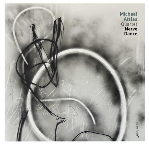REVIEW: Michaël Attias - Nerve Dance
