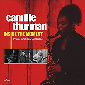REVIEW: Camille Thurman - Inside the Moment