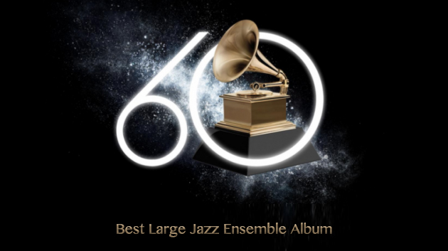2018 GRAMMYS: Best Large Jazz Ensemble Album nominees