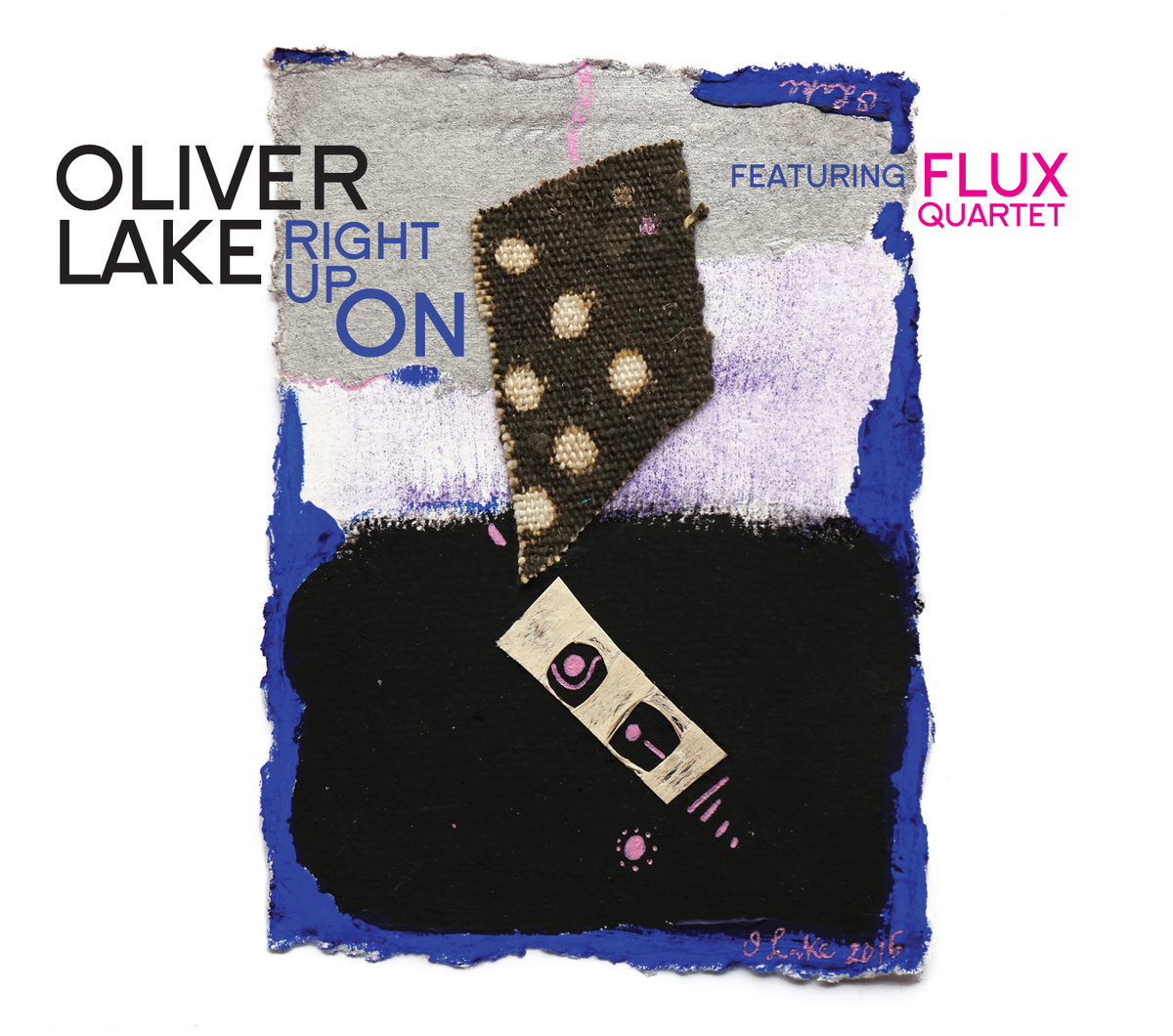 REVIEW: Oliver Lake, Featuring Flux Quartet - Right Up On