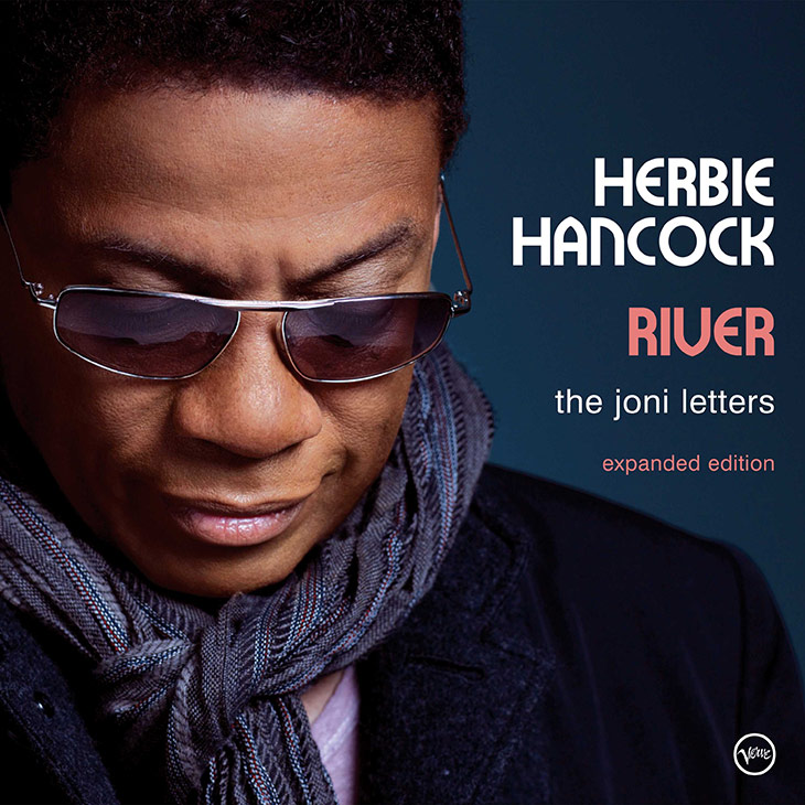 "Expanded edition of Herbie Hancock's ""River: The Joni Letters"" out now"