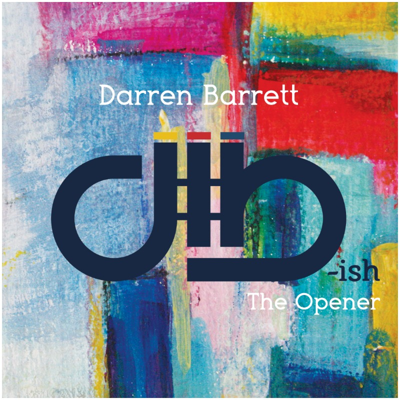 Darren Barrett's dB-ish - The Opener