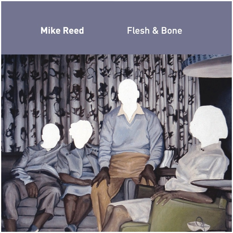 Mike Reed's Flesh & Bone - Flesh & Bone