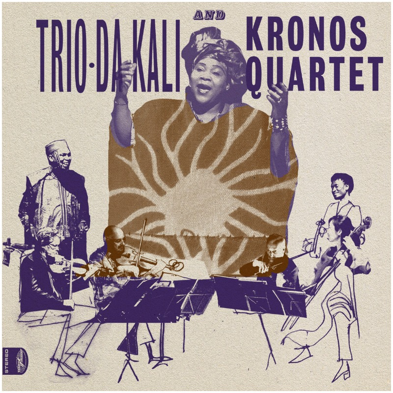 Trio Da Kali and Kronos Quartet - Ladilikan
