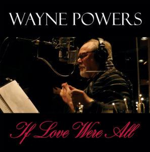 "Wayne Powers – ""All of Me"""
